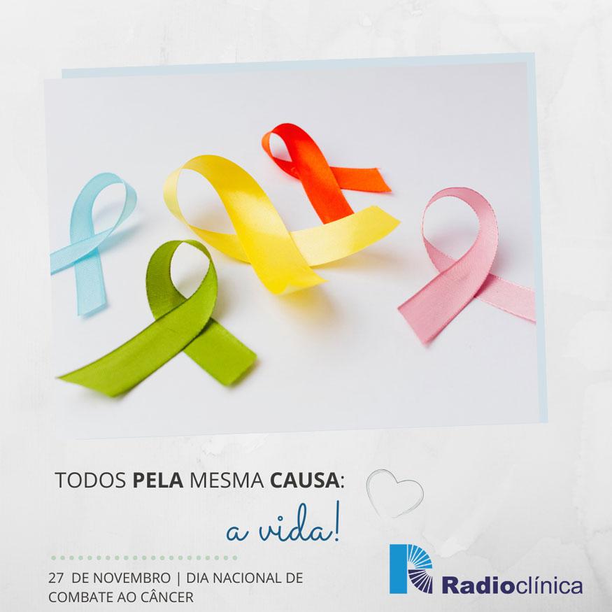27 de novembro - Dia Nacional de Combate ao Câncer | Radioclínica