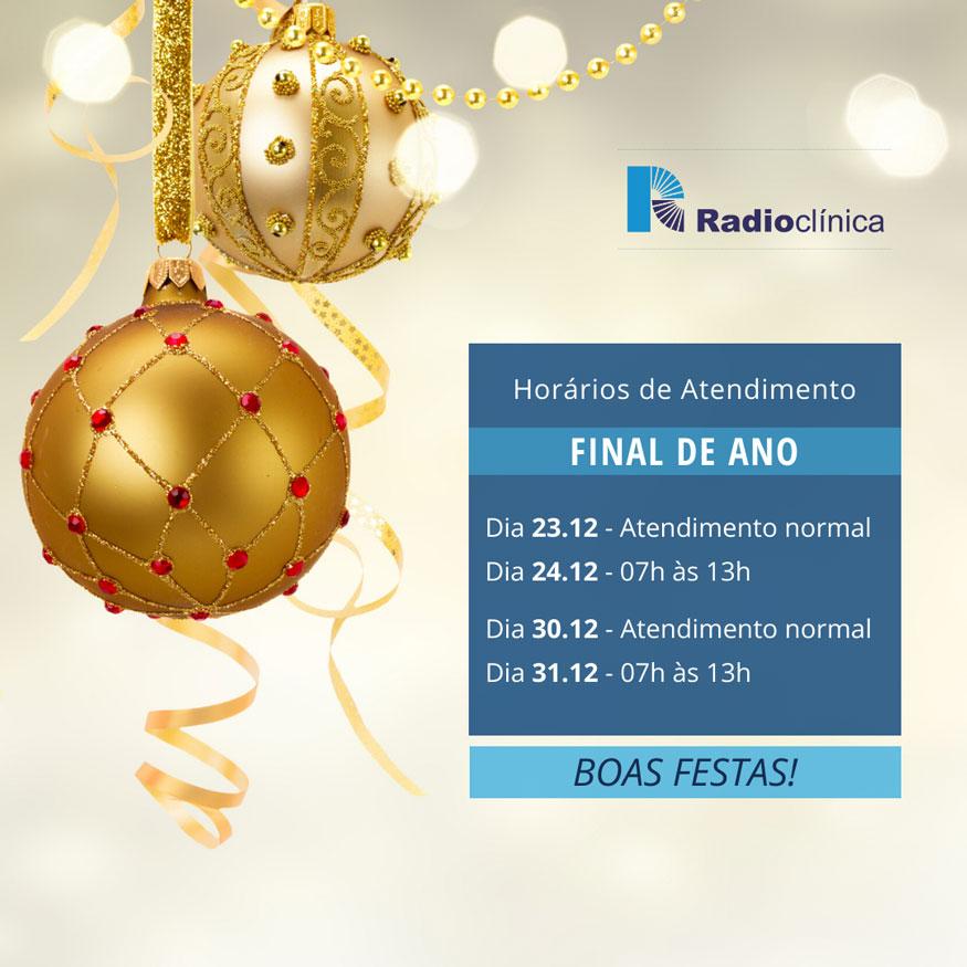 Confira os dias e horários de atendimento - Final de Ano | Radioclínica