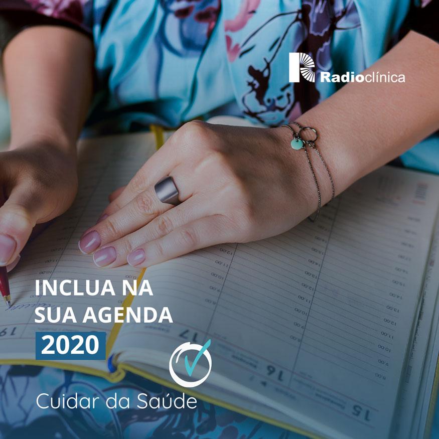 Inclua na sua agenda 2020: Cuidar da Saúde | Radioclínica